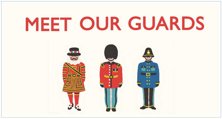 MEET OUR GUARDS